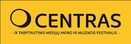 IX-Mediju-meno-ir-muzikos-festivalis-CENTRAS-skelbia-atvira-kvietima-menininkams_imagelarge