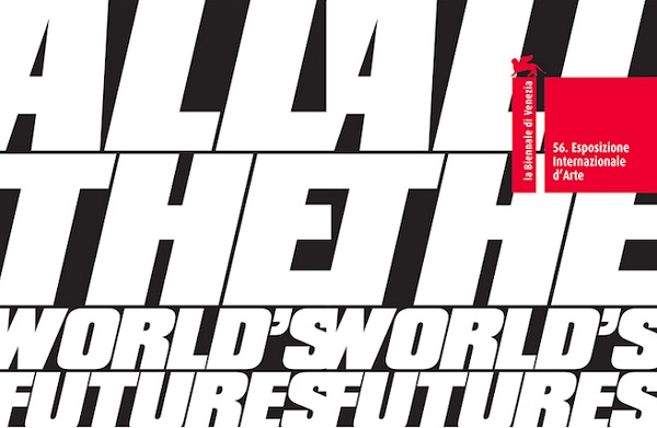 Biennale-Arte-2015.-All-the-World's-Futures